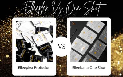 Elleeplex Profusion Vs Elleebana One Shot